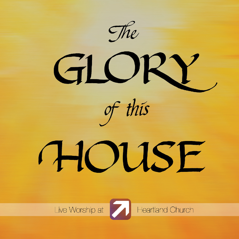 The Glory of this House